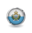 flag of san marino button with metal frame and vector image
