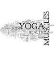 what yoga exercise do for you text word cloud vector image vector image