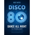 Disco party Best hits of the 80s vector image vector image