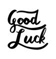 good luck word lettering vector image vector image