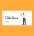 keep calm going landing page template male vector image