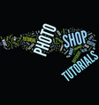 your friendly guide to photo shop tutorials text vector image vector image