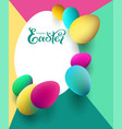 happy easter greeting card with color eggs vector image