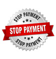 stop payment 3d silver badge with red ribbon vector image vector image