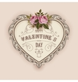 Vintage Valentines Day greeting card With Roses vector image vector image