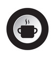round black white icon - cooking pot with smoke vector image vector image