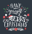 have yourself a merry christmas greeting card vector image vector image
