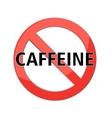 no caffeine sign vector image