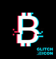 bitcoin sign in glitch style vector image vector image