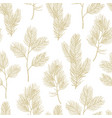 hand drawn golden fir branches seamless pattern vector image vector image