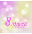 International Women s Daygreeting card 8 March vector image