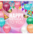 colorful balloons happy birthday background vector image vector image