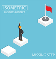 Isometric businessman facing with the missing step vector image vector image