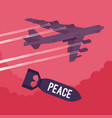 bomber and peace bombing vector image vector image