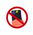 do not take pictures or use smartphone flash sign vector image vector image