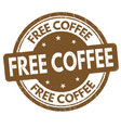 free coffee sign or stamp vector image vector image