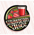 logo for strawberry juice vector image