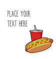 template with hotdog and red soda cup vector image vector image