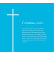 christian cross silhouette religion symbol white vector image