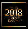 happy new year 2018 glitter black background vector image vector image