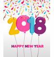 happy new year 2018 party balloon greeting card vector image vector image