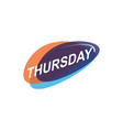 colorful thursday icon vector image vector image
