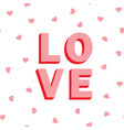 love card valentines day seamless pattern vector image