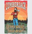 lumberjack man poster vector image vector image