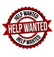 help wanted label or sticker vector image vector image