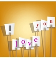 white posters with inscription - i love you vector image