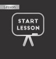 black and white style icon board start lesson vector image vector image