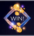 win gambling game shining banner with gold flying vector image