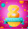 eight years anniversary celebration design banner vector image