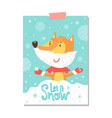 let it snow postcard with smiling fox in scarf vector image vector image