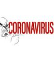 coronavirus epidemic spread syringe in hand vector image