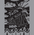faith can moves mountains vector image vector image
