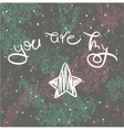 Inspirational romantic quote You are my star vector image
