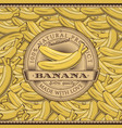 vintage bananas label on seamless pattern vector image