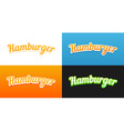 Hamburger Captions vector image vector image