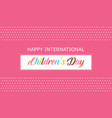 Happy international children day background