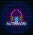 skateboard glowing neon sign skating zone symbol vector image vector image