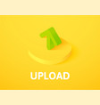 upload isometric icon isolated on color vector image vector image