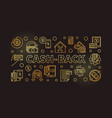 cash-back outline golden vector image