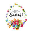 happy easter card with letteringflowerseggs vector image