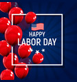 labor day in usa poster background vector image vector image