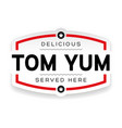 tom yum label vintage sign vector image vector image