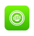 beer bottle cap icon digital green vector image vector image