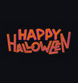 happy halloween simple colorful sans serif vector image vector image