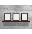 mock up three blank frame on wood shelf with vector image vector image