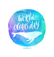 world oceans day emblem vector image vector image